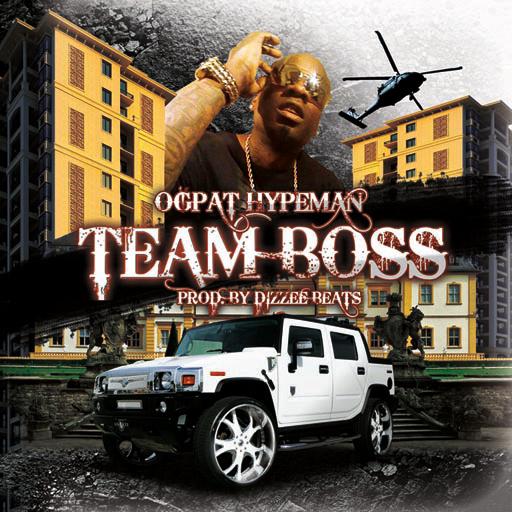 OGPat Hypeman Team Boss CD cover