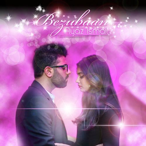 Ayaz Ismail Bezunaan CD cover