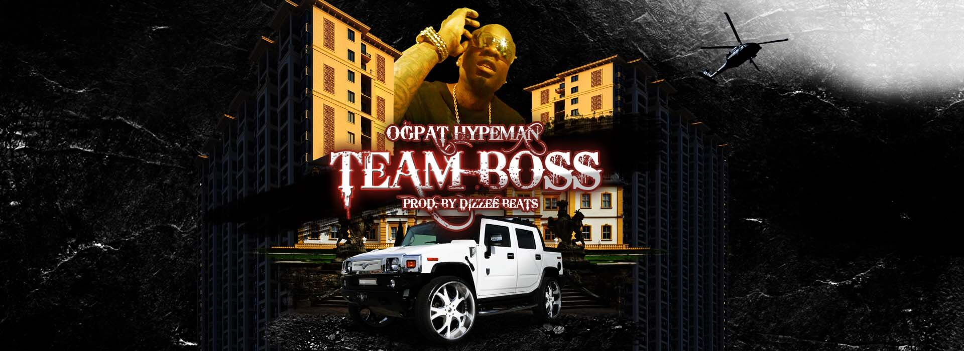 OGPat Hypeman Team Boss graphic design